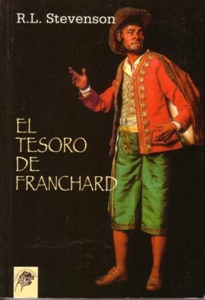 El Tesoro de Franchard / Las desventuras de John Nicholson