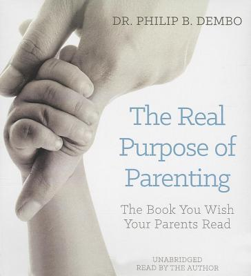 The Real Purpose of Parenting