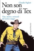 Non son degno di Tex