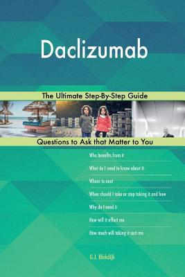 Daclizumab; The Ultimate Step-By-Step Guide