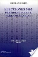 Elecciones 2002, presidenciales y parlamentarias