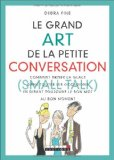 Le grand Art de la petite conversation (Small Talk)
