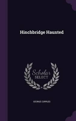 Hinchbridge Haunted