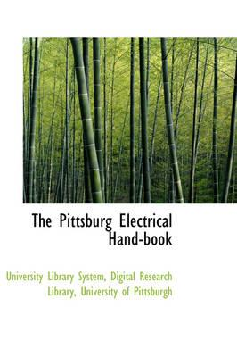 The Pittsburg Electrical Hand-Book