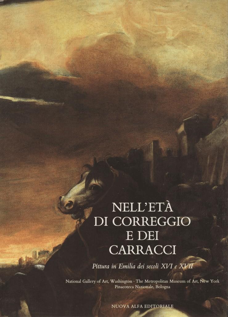 Nell'età di Correggio e dei Carracci