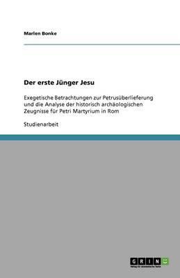 Der erste Jünger Jesu