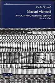 Maestri viennesi. Haydn, Mozart, Beethoven, Schubert. Verso e oltre