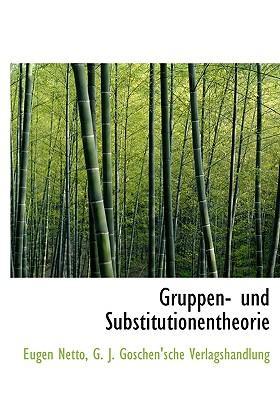 Gruppen- Und Substitutionentheorie