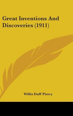 Great Inventions and Discoveries (1911)