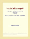 London's Underworld (Webster's Chinese Simplified Thesaurus Edition)