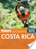 Fodor's Costa Rica 2012