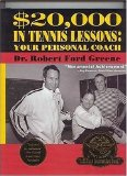 $20,000  in Tennis Lessons