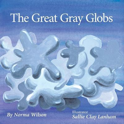 The Great Gray Globs