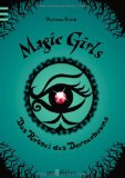 Magic Girls 03: Das Rätsel des Dornenbaums