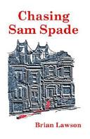 Chasing Sam Spade