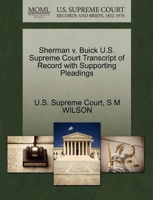Sherman V. Buick U.S. Supreme Court Transcript of Record with Supporting Pleadings