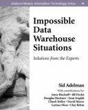 Impossible Data Warehouse Situations