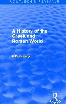 A History of the Greek and Roman World (Routledge Revivals)