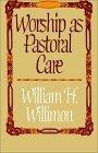 Worship As Pastoral Care