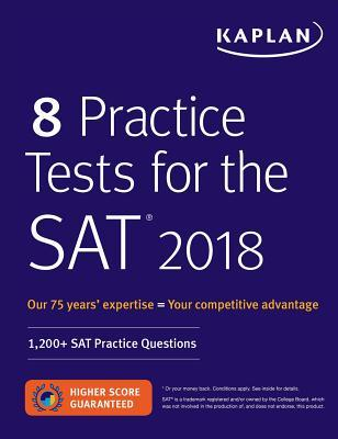 8 Practice Tests for the SAT 2018