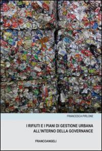 I rifiuti e i piani di gestione urbana all'interno della governance
