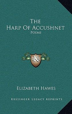 The Harp of Accushnet