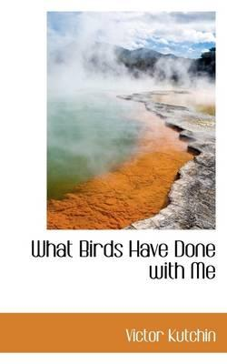 What Birds Have Done...