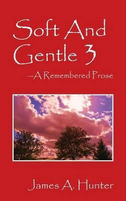 SOFT & GENTLE 3