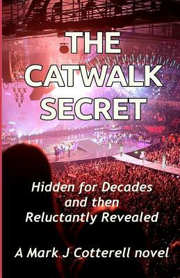 The Catwalk Secret