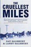The Cruellest Miles