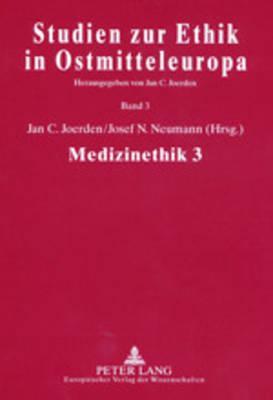 Medizinethik 3