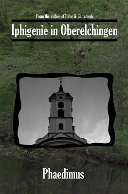 Iphigenie in Oberelchingen