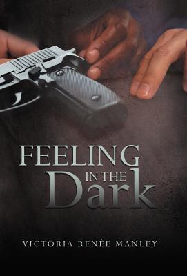 Feeling in the Dark