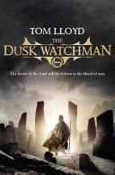 The Dusk Watchman