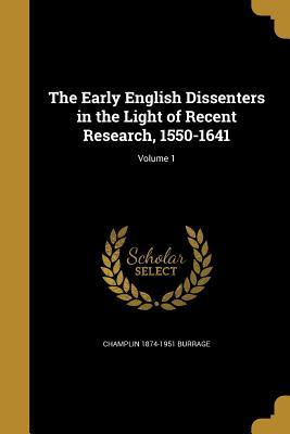 EARLY ENGLISH DISSENTERS IN TH