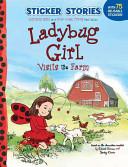 Ladybug Girl Visits ...