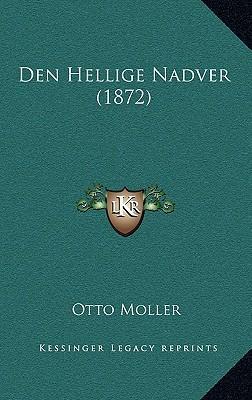 Den Hellige Nadver (1872)