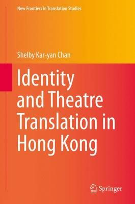 Identity and Theatre Translation in Hong Kong
