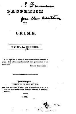 Pauperism and Crime