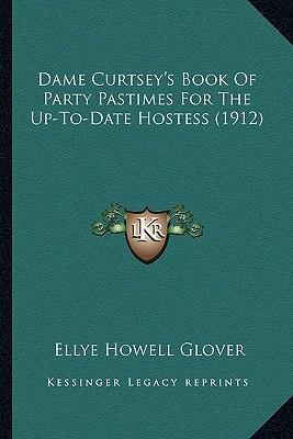 Dame Curtsey's Book ...