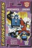 Transformers: Perchance to Dream