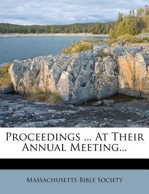 Proceedings ... at Their Annual Meeting...