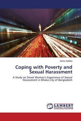 Coping with Poverty and Sexual Harassment