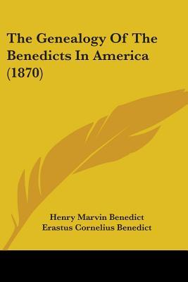 The Genealogy of the Benedicts in America (1870)