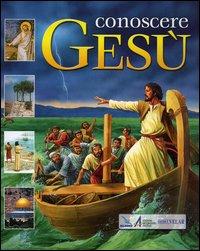 Conosce Gesù
