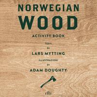 Norwegian wood. Acti...