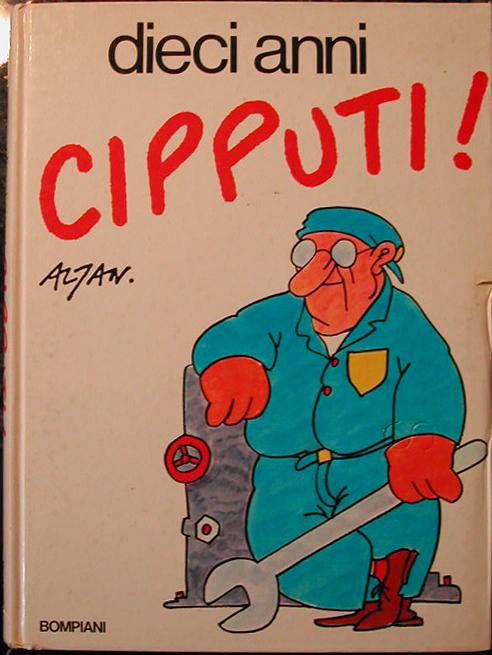 Dieci anni Cipputi!