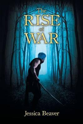 The Rise of War