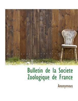 Bulletin de La Soci T Zoologique de France