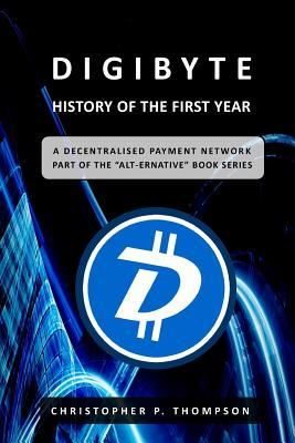 Digibyte - History of the First Year